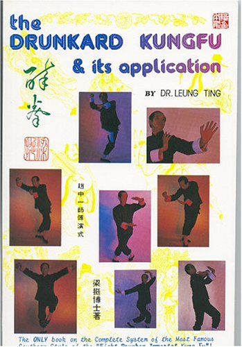9789627284086: The Drunkard Kung Fu and Its Application