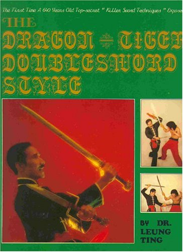 Dragon-Tiger Doublesword Style: Leung Ting
