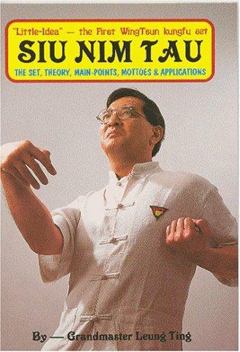 Siu Nim Tau = Little-Idea (The First: Ting, Leung