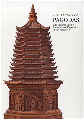 9789627287124: A Collection of Pagodas: 1915 Panama-Pacific International Exposition in San Francisco