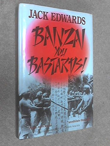 9789627290032: Banzai You Bastards (Hong Kong Edition)
