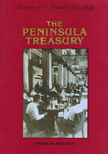 The Raffles Treasury: Secrets of an Old Lady: Andreas Augustin