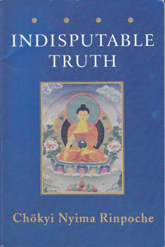 9789627341277: The Indisputable Truth: The Four Seals that Mark the Teachings of the Awakened Ones