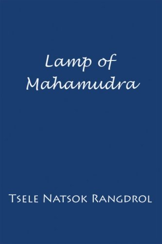 9789627341314: Lamp of Mahamudra: The Immaculate Lamp that Perfectly and Fully Illuminates the Meaning of Mahamudra, the Essence of all Phenomena