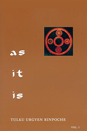 9789627341352: As It Is, Volume I: Essential Teachings from the Dzogchen Perspective: 1