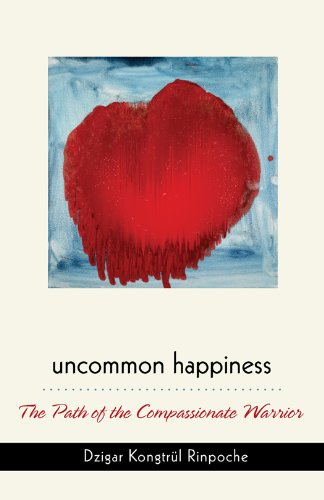 9789627341635: Uncommon Happiness: The Path of the Compassionate Warrior