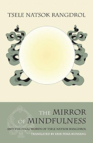 9789627341659: The Mirror of Mindfulness, Updated Edition: The Cycle of the Four Bardos