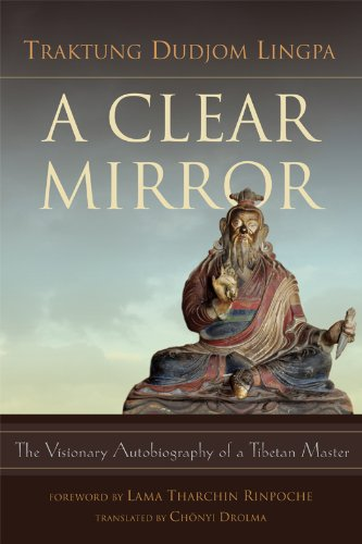 9789627341673: A Clear Mirror: The Visionary Autobiography of a Tibetan Master