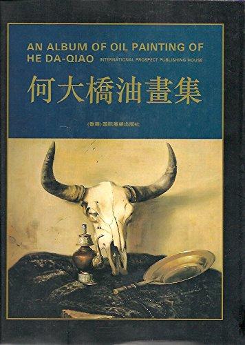 9789627511397: An Album of Oil Painting of He Da-Qiao.