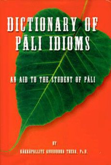 9789627714194: Dictionary of Pali Idioms