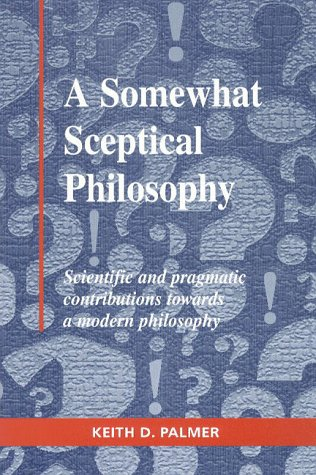 9789627770183: A Somewhat Sceptical Philosophy