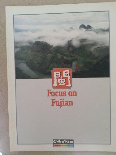 9789627799115: Focus on Fujian