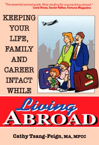 Keeping Your Life, Family and Career Intact While Living Abroad: Tsang-Feign, Cathy