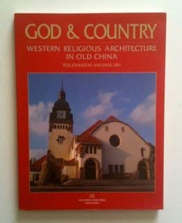 9789627872061: God and Country : Western Religious Architecture in Old China