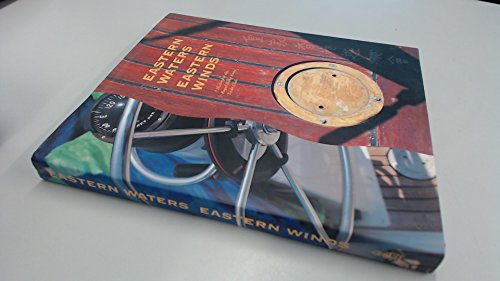 EASTERN WATERS EASTERN WINDS: A HISTORY OF THE ROYAL HONG KONG YACHT CLUB: Chambers, Gillian