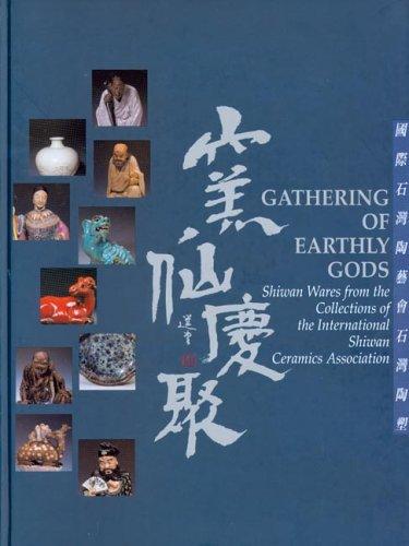 Yao xian qing ju : Guo ji Shiwan tao yi hui Shiwan tao su, 10.11.2004-20.3.2005 = Gathering of ...