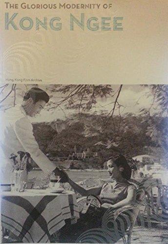 9789628050383: The Glorious Modernity of Kong Ngee (English Edition)