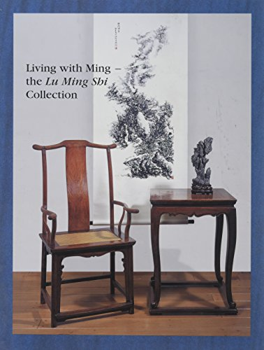 Living With Ming: The Lu Ming Shi Collection: Bruce, Grace Wu