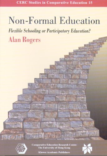 9789628093304: Non-Formal Education: Flexible Schooling or Participatory Education? (CERC Studies In Comparative Education)