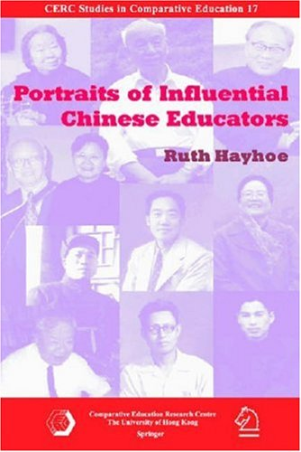 9789628093403: Portraits of Influential Chinese Educators (CERC Studies In Comparative Education)