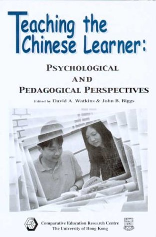 9789628093724: Teaching the Chinese Learner - Psychological and Pedagogical Perspectives