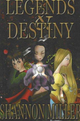 Legends and Destiny (Taykato's War): Miller, Shannon