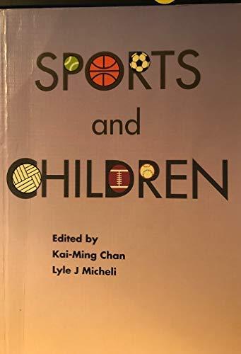 Sports and Children: Kai-Ming Chan