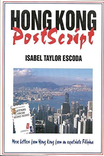 9789628500116: Hong Kong postscript: Radio, press and fictional reflections on life in Hong Kong