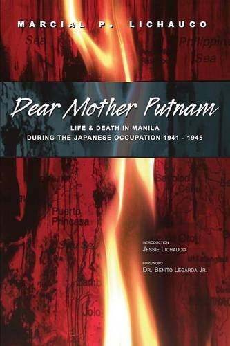 Dear Mother Putnam: Life and Death in: Lichauco, Marcial P.