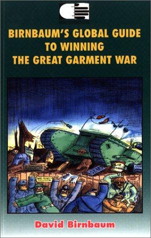 9789628587810: Birnbaums Global Guide To Winning the Great Garment War