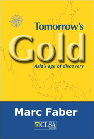 9789628606726: Tomorrow's Gold: Asia's Age of Discovery