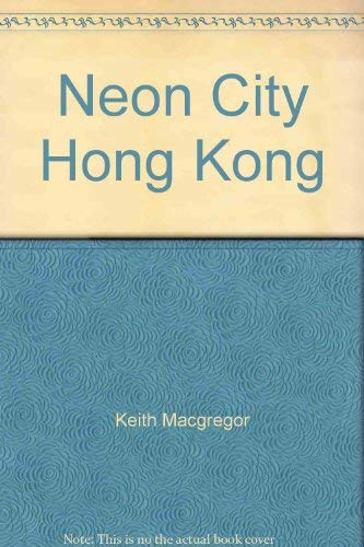 9789628668717: Neon City Hong Kong