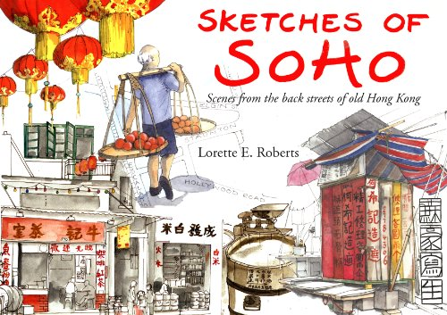 9789628673230: Sketches of Soho: Scenes from the Back Streets of Old Hong Kong