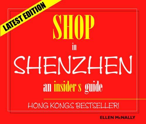 Shop in Shenzhen - An Insider's Guide: Ellen McNally