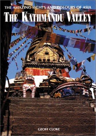 The Kathmandu Valley: Kerry Moran