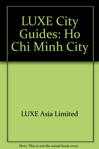 9789628935321: LUXE City Guides: Ho Chi Minh City