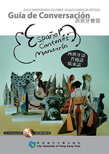 9789629371296: Guia De Conversacion: Espanol, Cantones, Mandarin (Trilingual Phrase Guide Series)
