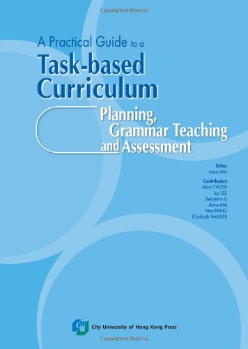 9789629371357: A Practical Guide to a Task-Based Curriculum Planning, Grammar Teaching and Assessment