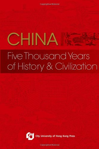 9789629371401: China: Five Thousand Years of History & Civilization