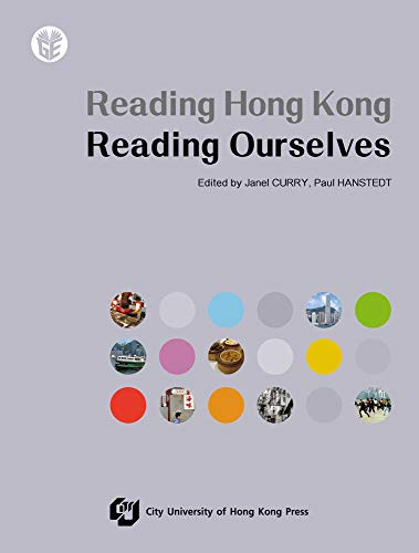 Reading Hong Kong, Reading Ourselves (Gateway Education Series): Janel CURRY