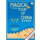 Magical Tour of China Volume 1 Workbook,: Li-hsiang Yu Shen,
