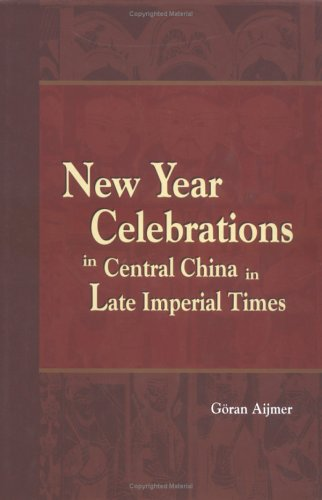 New Year Celebrations in Central China in: Aijmer, Göran