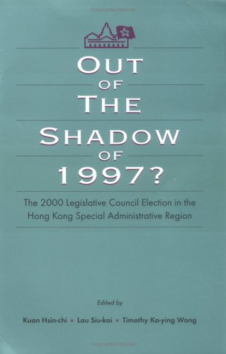 Out of the Shadow of 1997: The: Hsin-Chi, Kuan (Editor)/