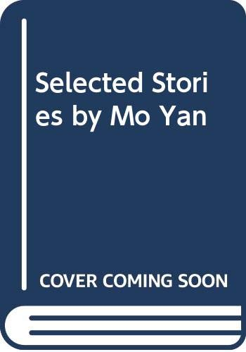 9789629963101: Selected Stories by Mo Yan: Chinese-English Bilingual Edition (Chinese and English Edition)
