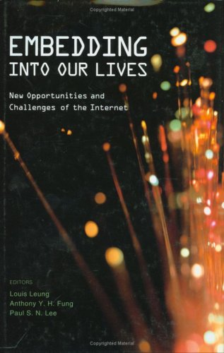 9789629963682: Embedding into Our Lives: New Opportunities and Challenges of the Internet