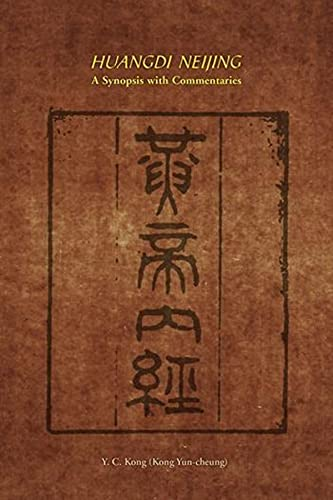 Huangdi Neijing: A Synopsis with Commentaries (English
