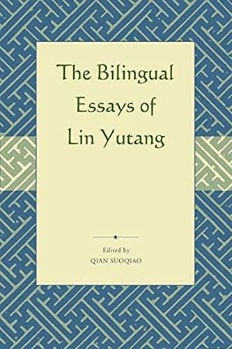 9789629964351: Selected Bilingual Essays of Lin Yutang (English and Mandarin Chinese Edition)