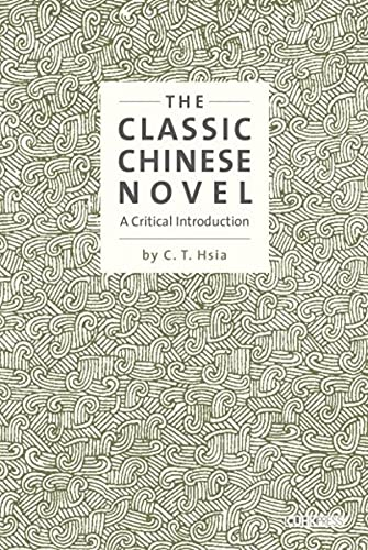 9789629966577: The Classic Chinese Novel: A Critical Introduction