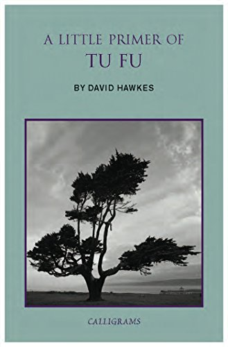 A Little Primer of Tu Fu: Hawkes, David