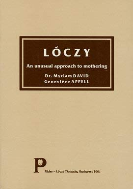 Lóczy: An Unusual Approach to Mothering